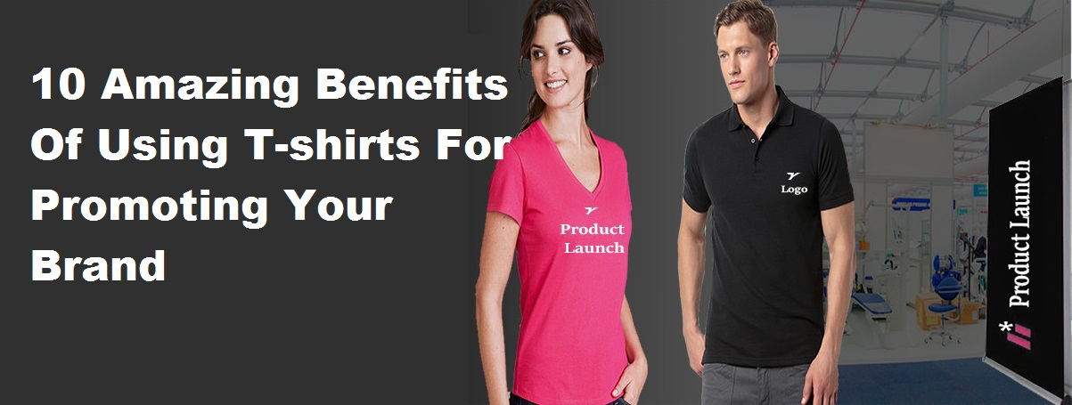 T-shirts For Promoting Your Brand