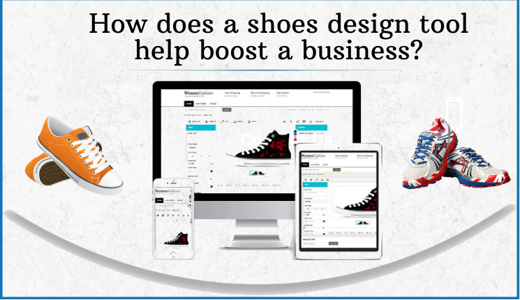 shoes design tool help boost a business